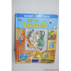 Auf der Baustelle - Az építkezésen mágneses könyv