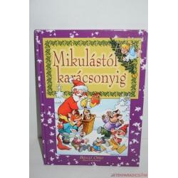 Mikulástól Karácsonyig verses mesekönyv