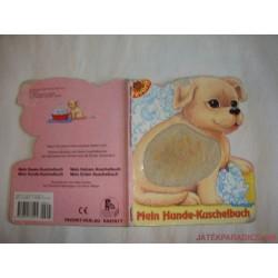 Mein erstes Fühlbuch- Az első tapintMein Hunde-Kuschelbuch- Kutyás kiskönyvematós könyvem