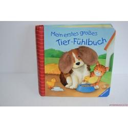 Mein erstes grosses Tier-Fühlbuch- Tapintgatós állatos könyvem