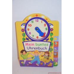 Mein buntes Uhrenbuch német nyelvű óráskönyv
