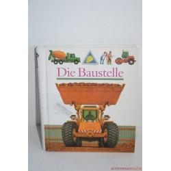 Die Baustellen, Az építkezés német nyelvű ismeretterjesztő képeskönyv