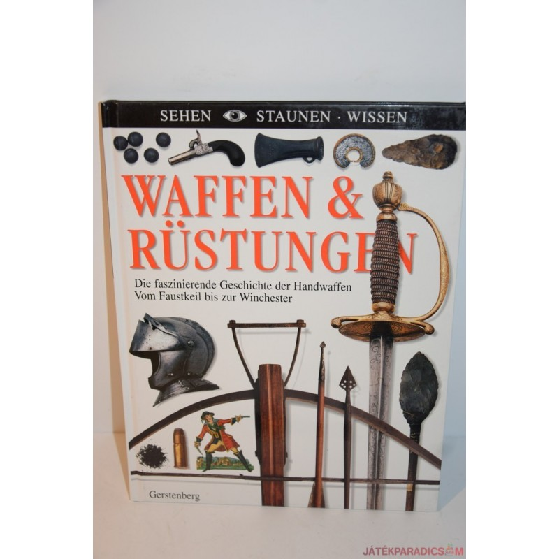 Waffen & Rünstungen Fegyverek német könyv