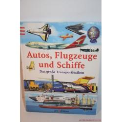 Autos, Flugzeuge und Schiffe Járművek német könyv